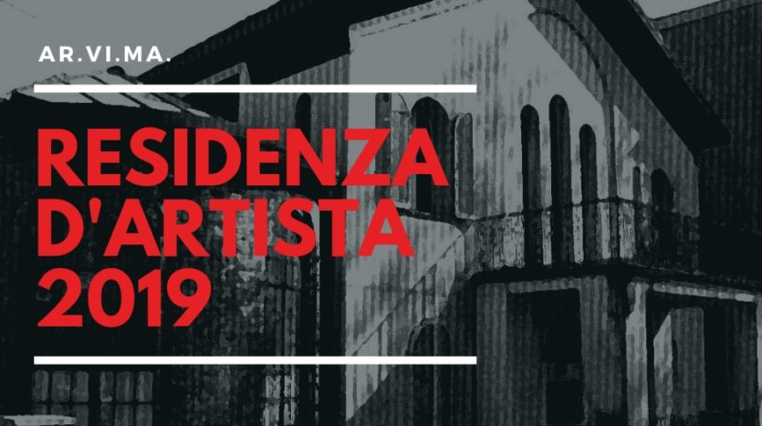 AR.VI.MA. RESIDENZA D'ARTISTA 2019