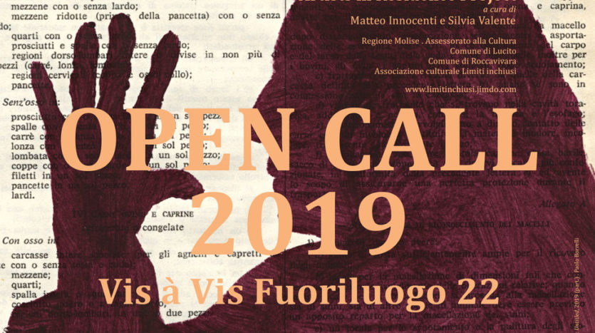 OPEN CALL 2019: Vis à Vis Fuoriluogo 22 - Artists in Residence Project